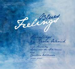Karin Oelerich: Blues Feelings (english edition)