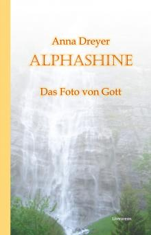 Anna Dreyer: ALPHASHINE