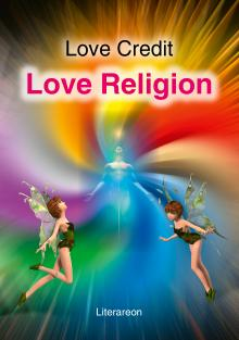 Love Credit: Love Religion