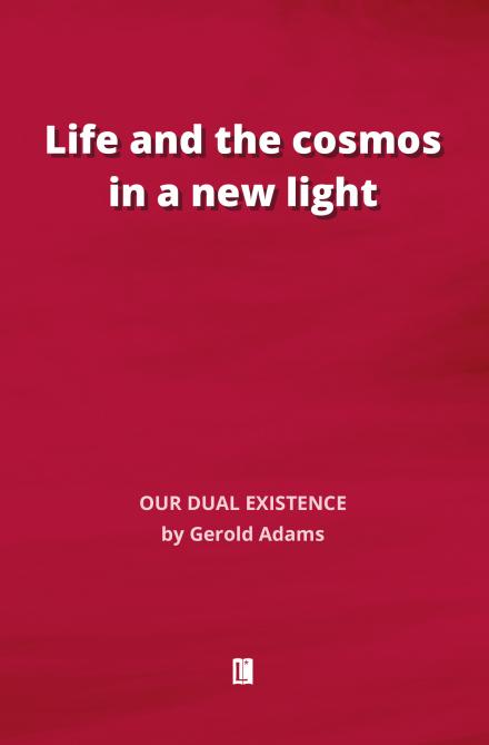 Gerold Adams: Life and the cosmos in a new light