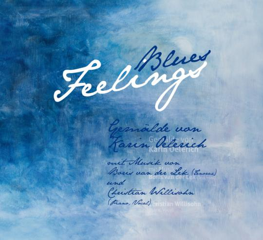 Karin Oelerich: Blues Feelings (deutsche Ausgabe)